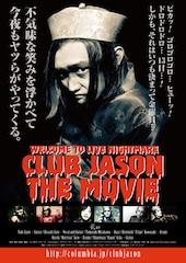 CLUB JASON THE MOVIE
