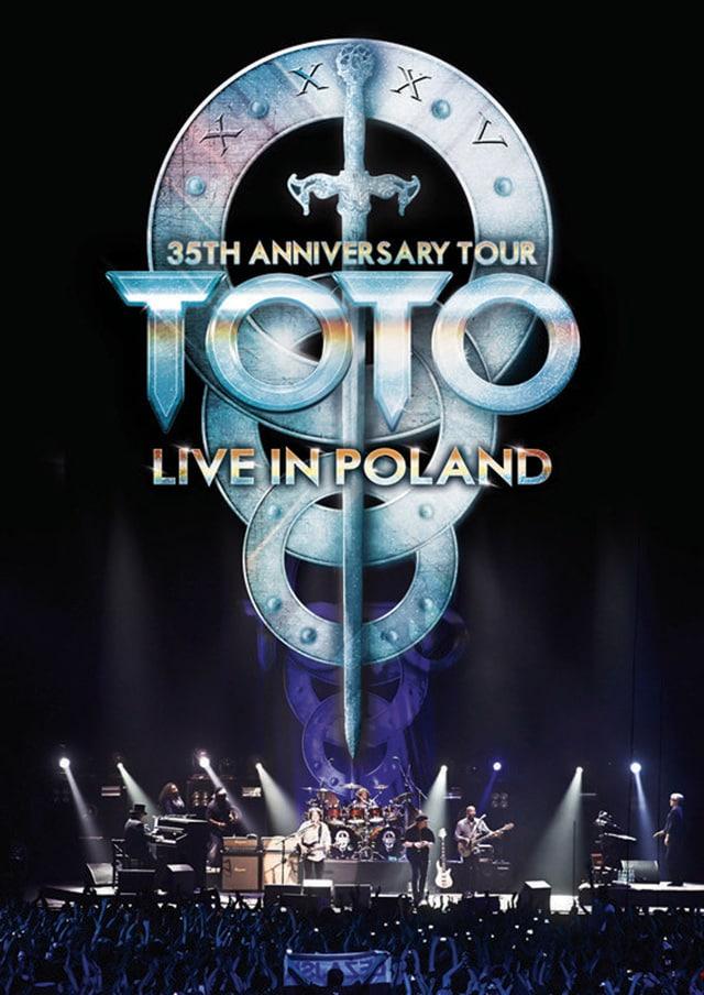 《TOTO:35周年アニヴァーサリー・ツアー ~ライヴ・イン・ポーランド》 場面写真1