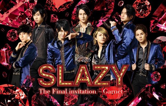 《Club SLAZY The Final invitation ~Garnet~ ライブ・ビューイング》
