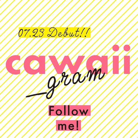 「cawaii_gram」の告知ビジュアル。