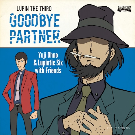 「LUPIN THE THIRD ~GOODBYE PARTNER~」