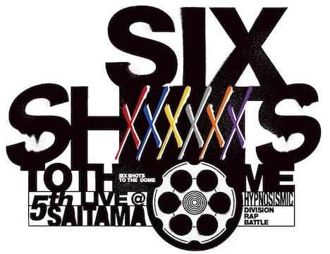 「ヒプノシスマイク -Division Rap Battle- 5th LIVE@サイタマ《SIX SHOTS TO THE DOME》」ロゴ
