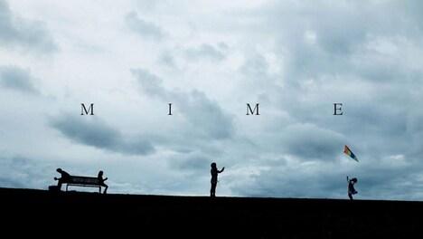「MIME」 (c)野口高遠