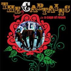 ザ・キャプテンズが2月7日にリリースした最新アルバム「薔薇の檻」。
