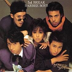 チケットは7月26日より一般発売開始(写真はBARBEE BOYSのアルバム「3rd BREAK」)。