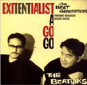 写真は1987年にリリースされたTHE BEATNIKSの2ndアルバム「EXITENTIALIST A GO GO」ジャケット。