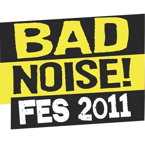 「Bad Noise! fes 2011」ロゴ