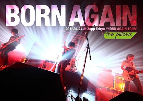 """the pillowsのライブDVD「BORN AGAIN 2011.04.24 at Zepp Tokyo """"HORN AGAIN TOUR""""」ジャケット。"""