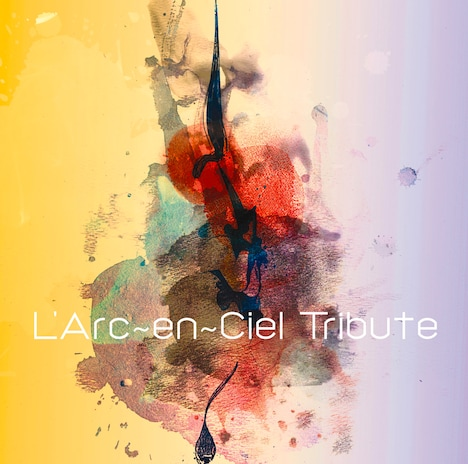 「L'Arc-en-Ciel Tribute」ジャケット
