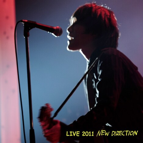 「LIVE2011 NEW DIRECTION」ジャケット