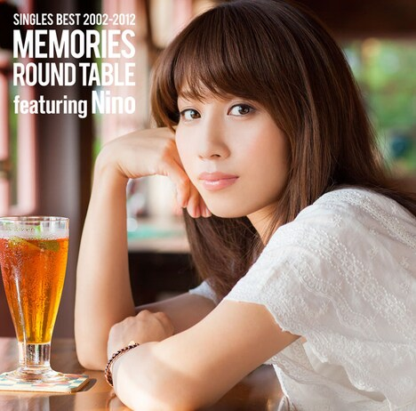 ROUND TABLE featuring Nino「SINGLES BEST 2002-2012 MEMORIES」ジャケット