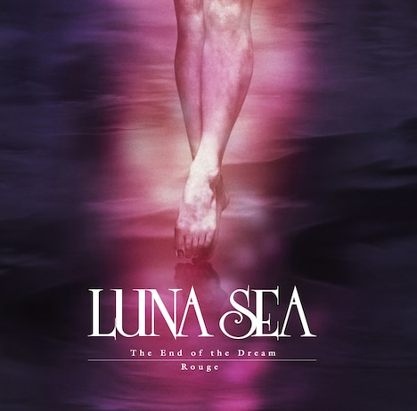 LUNA SEA「The End of the Dream / Rouge」ジャケット