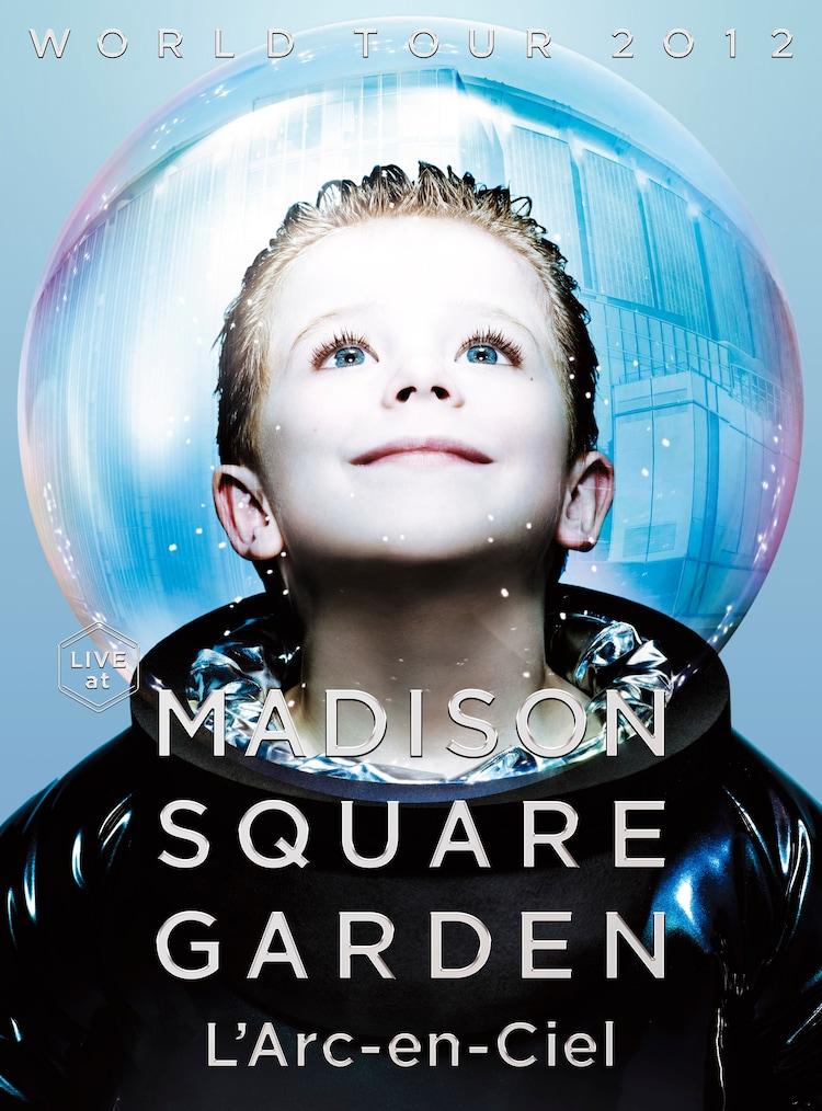 L'Arc-en-Ciel「WORLD TOUR 2012 LIVE at MADISON SQUARE GARDEN」初回限定盤ジャケット