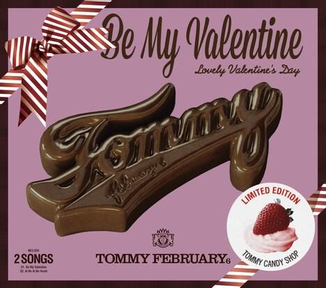 Tommy february6「Be My Valentine」ジャケット