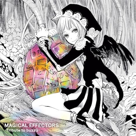 V.A.「MAGICAL EFFECTORS ~Tribute to buzzG~」ジャケット