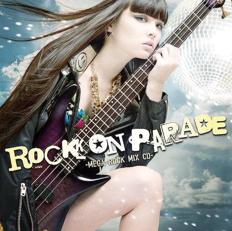 片平実「ROCK ON PARADE -MEGA ROCK MIX CD-」ジャケット