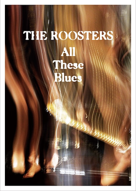 THE ROOSTERS「All These Blues」ジャケット