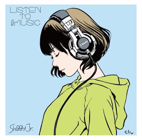 Shiggy Jr.「LISTEN THE MUSIC」ジャケット