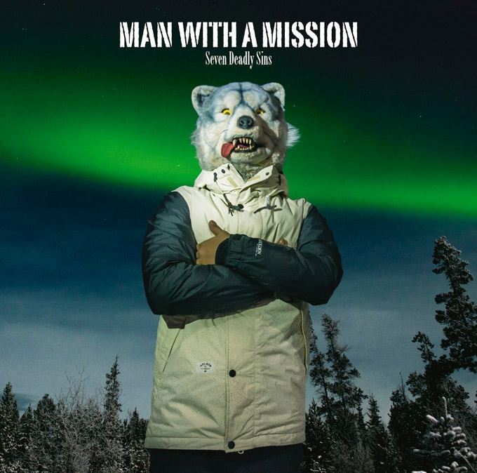 MAN WITH A MISSION「Seven Deadly Sins」ジャケット。