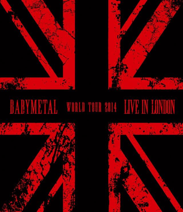 BABYMETAL「LIVE IN LONDON -BABYMETAL WORLD TOUR 2014-」Blu-rayジャケット