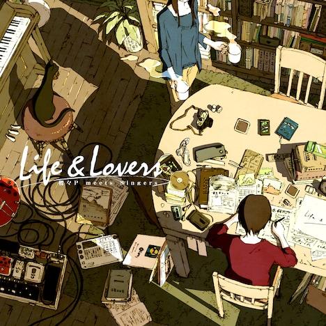 蝶々P「Life & Lovers」ジャケット