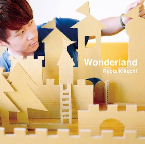 キクチリョウタ「Wonderland」ジャケット