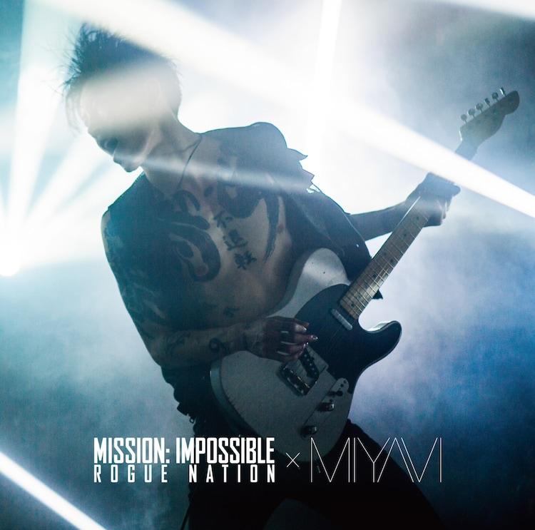 MIYAVI「Mission: Impossible Theme」ジャケット