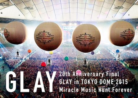 「20th Anniversary Final GLAY in TOKYO DOME 2015 Miracle Music Hunt Forever」SPECIAL BOXジャケット