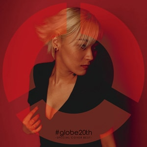 V.A.「#globe20th -SPECIAL COVER BEST-」ジャケット