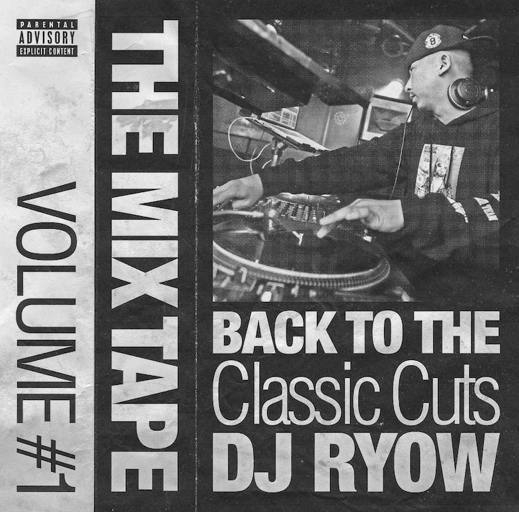 DJ RYOW「THE MIX TAPE VOLUME #1 -BACK TO THE CLASSIC CUTS-」ジャケット