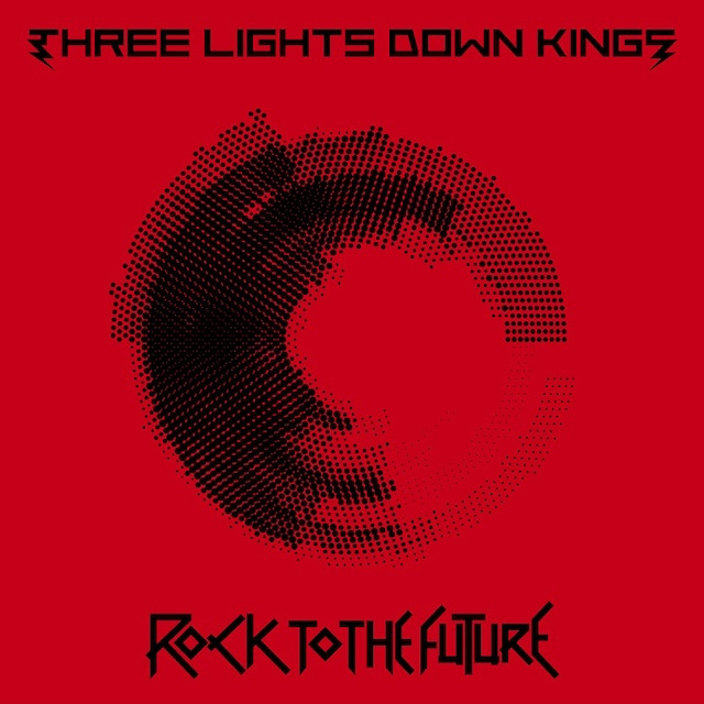 THREE LIGHTS DOWN KINGS「ROCK TO THE FUTURE」通常盤ジャケット