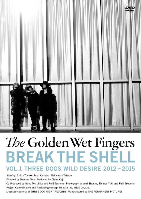 The Golden Wet Fingers「BREAK THE SHELL -VOL.1 THREE DOGS WILD DESIRE 2012 - 2015-」ジャケット