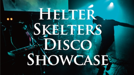 Have a Nice Day!「Helter Skelters Disco Showcase」ビジュアル