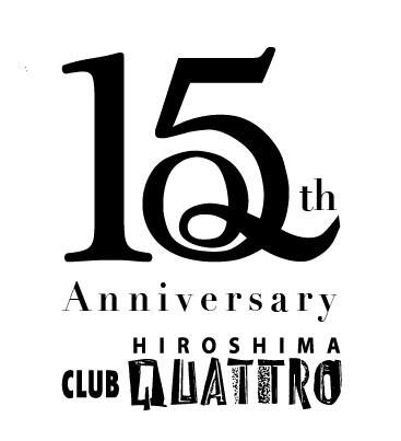 「HIROSHIMA CLUB QUATTRO 15th ANNIVERSARY」ロゴ