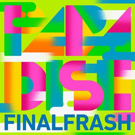 FINAL FRASH「PARADISE」配信ジャケット