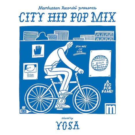 "V.A.「Manhattan Records presents ""CITY HIP POP MIX"" mixed by YOSA」ジャケット"