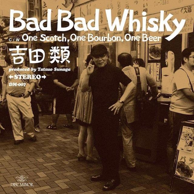 吉田類 / Bad Bad Whisky「One Scotch,One Bourbon,One Beer」ジャケット