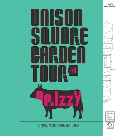 UNISON SQUARE GARDEN「UNISON SQUARE GARDEN TOUR 2016 Dr.Izzy at Yokosuka Arts Theatre 2016.11.21」Blu-rayジャケット