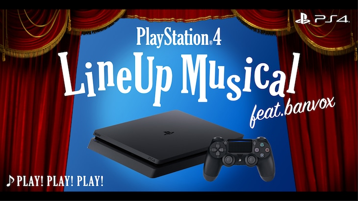 「PlayStation4 Lineup Musical『PLAY!PLAY!PLAY!』#banvox」ビジュアル
