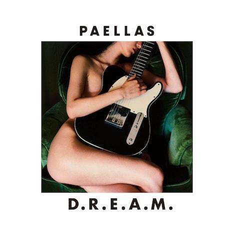 PAELLAS「D.R.E.A.M.」ジャケット