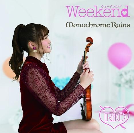 RiO「Weekend / Monochrome Ruins」TYPE-Aジャケット