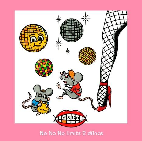 Y&Co.「No No No limits 2 dAnce」ジャケット