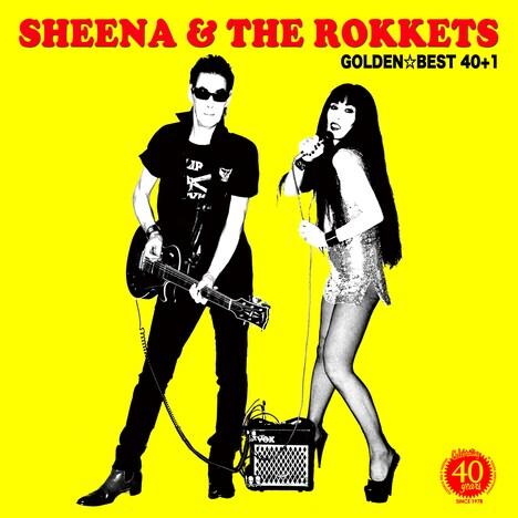 SHEENA & THE ROKKETS「ゴールデン☆ベスト シーナ&ロケッツ 40+1」ジャケット