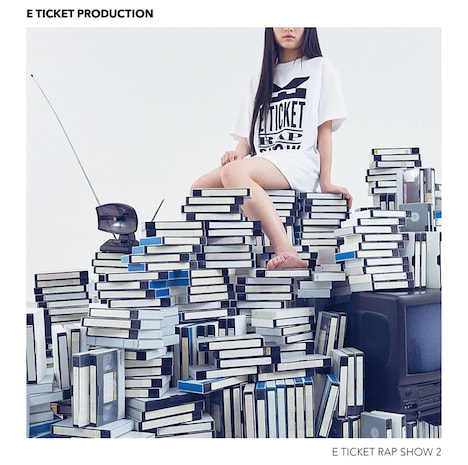 E TICKET PRODUCTION「E TICKET RAP SHOW 2」ジャケット
