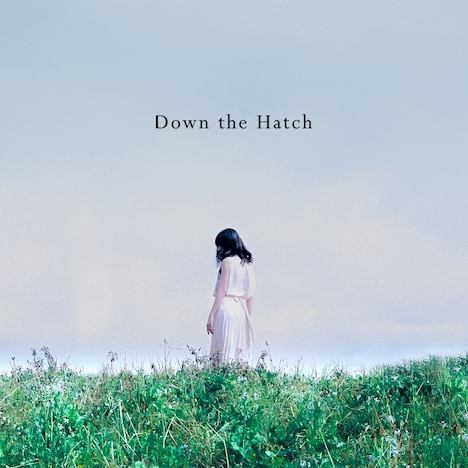Down the Hatch「Down the Hatch」ジャケット
