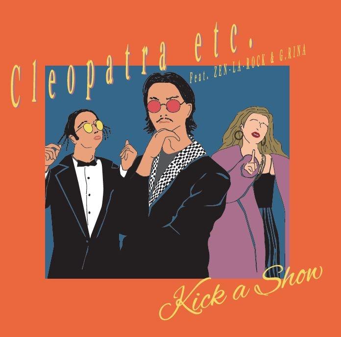 Kick a Show「Cleopatra etc.」ジャケット
