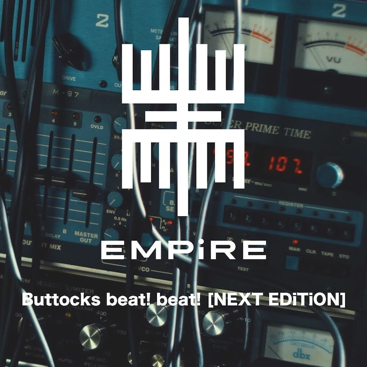 EMPiRE「Buttocks beat! beat![NEXT EDiTiON]」配信ジャケット