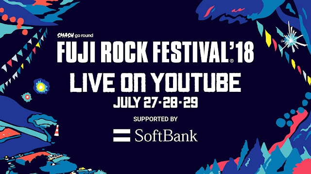 「FUJI ROCK FESTIVAL '18」YouTube配信ビジュアル