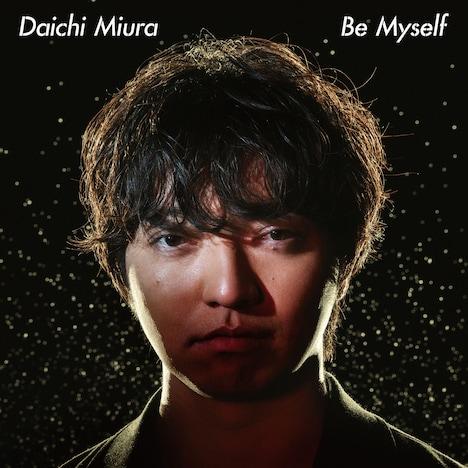 三浦大知「Be Myself」CD+DVD盤ジャケット