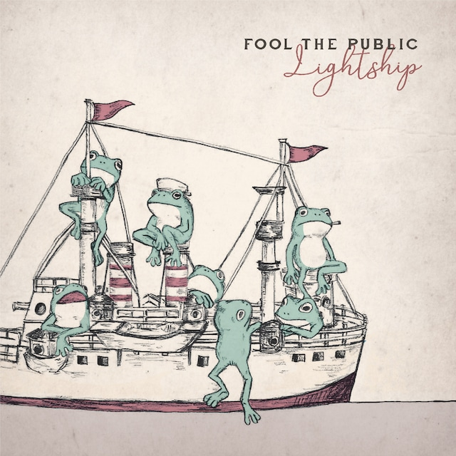 FOOL THE PUBLIC「Lightship」ジャケット